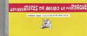 Les aventures de Momo le Morbaque - Tome Pir