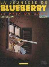 Blueberry (La Jeunesse de) -9b2003- Le prix du sang