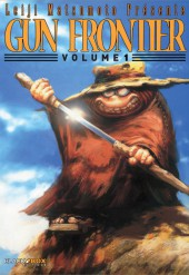 Gun frontier -1- Volume 1