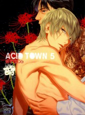 Acid Town -5- Tome 5