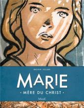 Marie : Mère du Christ