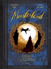 Monsterland -2- Le déberdinoire L'anastomose Les bijoux du Diable