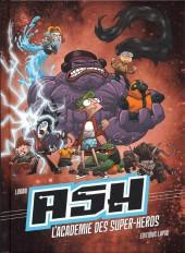 ASH - L'Académie des Super-Héros - Tome INT