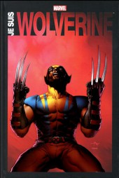 Wolverine : Je suis Wolverine