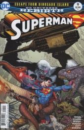 Superman (2016) -9- Escape from Dinosaur Island (Part 2)