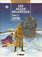 Les aigles décapitées -2a90- L'héritier sans nom