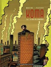 Koma -1- La Voix des cheminées