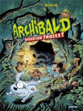 Archibald (Kim) -3- Opération trolls !