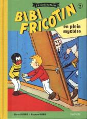Bibi Fricotin (Hachette - la collection) -2- Bibi Fricotin en plein mystère