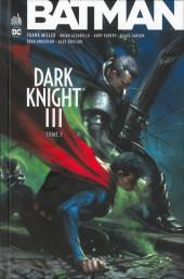 Batman - Dark Knight III -3TL- Tome 3