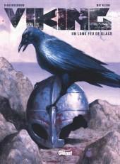 Viking - Un long feu de glace