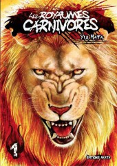 Les royaumes carnivores -1- Tome 1