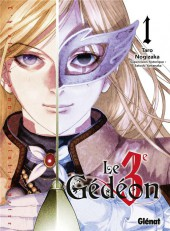 Le 3e Gédéon -1- Tome 1