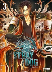 Stray dog -3- Tome 3