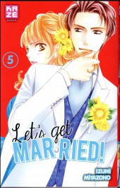 Let's get married! -5- Tome 5