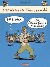 L'histoire de France en BD -9- La Seconde Guerre mondiale