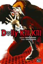 Dolly Kill Kill -4- Tome 4