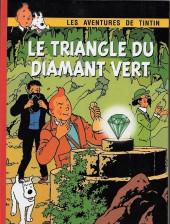 Tintin - Pastiches, parodies & pirates -a17- Le triangle du diamant vert