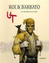 Ut (Barbato/Roi) -1- Les Venelles de la faim