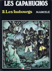 Les capahuchos -2- Les faubourgs