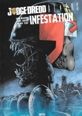 Judge Dredd/Aliens/Predator -1- Judge Dredd/Aliens : Infestation