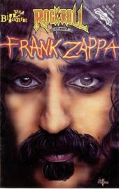 Rock 'N' Roll Comics Magazine (1990) -32- Frank Zappa: Viva La Bizarre