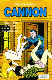 Wallace Wood's Cannon (1991) -2- Dog fights in the air, cat fights on the ground!