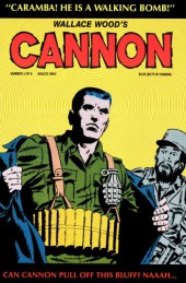 Wallace Wood's Cannon (1991) -3- Caramba! he is a walking bomb!