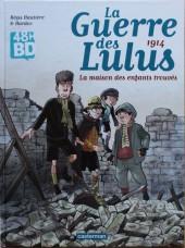 La guerre des Lulus -1 48hBD- 1914 - La maison des enfants trouvés