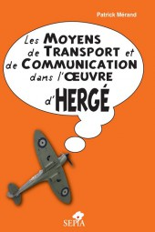 (AUT) Hergé - Les moyens de transport et de communication dans l'œuvre d'Hergé