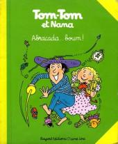 Tom-Tom et Nana -16a- Abracada... boum !