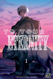 To Your Eternity -1- Tome 1