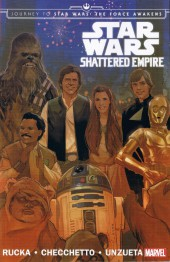 Journey to Star Wars: The Force Awakens - Shattered Empire (2015) -INT- Shattered Empire