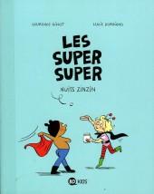 Les super Super -3- Nuits zinzin