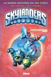 Skylanders -6- Superchargers 1re partie