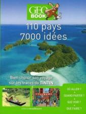 Tintin - Divers - Géo Book - 110 pays, 7000 idées - bien choisir son voyage sur les traces de tintin