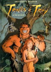 Trolls de Troy -4c2000- Le Feu occulte