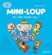 Mini-Loup (Les aventures de) -2- Mini-Loup roi des casse-cou