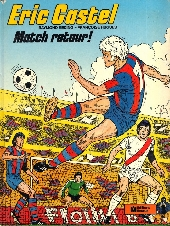 Eric Castel -2- Match retour!