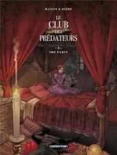 Le club des prédateurs -2- The party