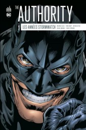 Authority (The) : Les années Stormwatch -2- Volume 2