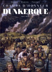 Champs d'honneur -5- Dunkerque - Mai 1940