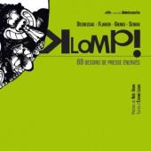 Klomp! - 69 dessins de presse énervés