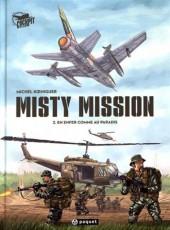 Misty Mission -2- En enfer comme au paradis