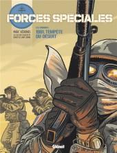 Forces spéciales -1- Les origines - 1991. Tempête du désert