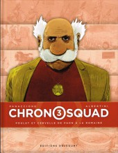 Chronosquad -3- Poulet et cervelle de paon à la romaine