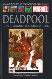 Marvel Comics - La collection (Hachette) -8467- Deadpool - Il Faut Soigner le Soldat Wilson