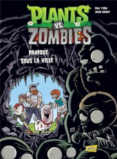 Plants vs. zombies -6- Panique sous la ville !