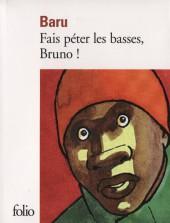 Fais péter les basses, Bruno! -Poche- Fais péter les basses, Bruno !