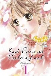 Koi Furu Colorful -1- Tome 1